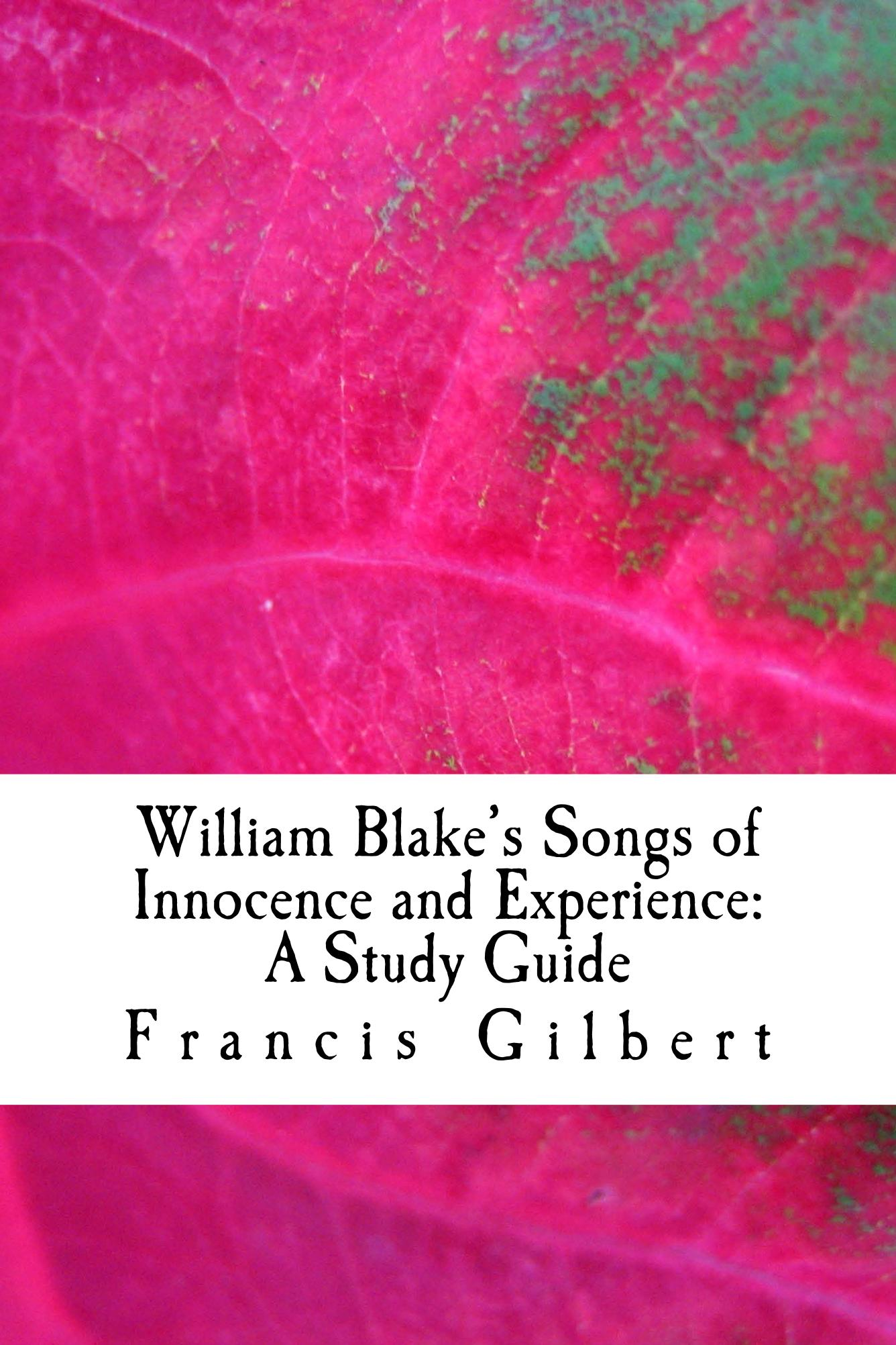Songs of Innocence and of Experience Critical Essays