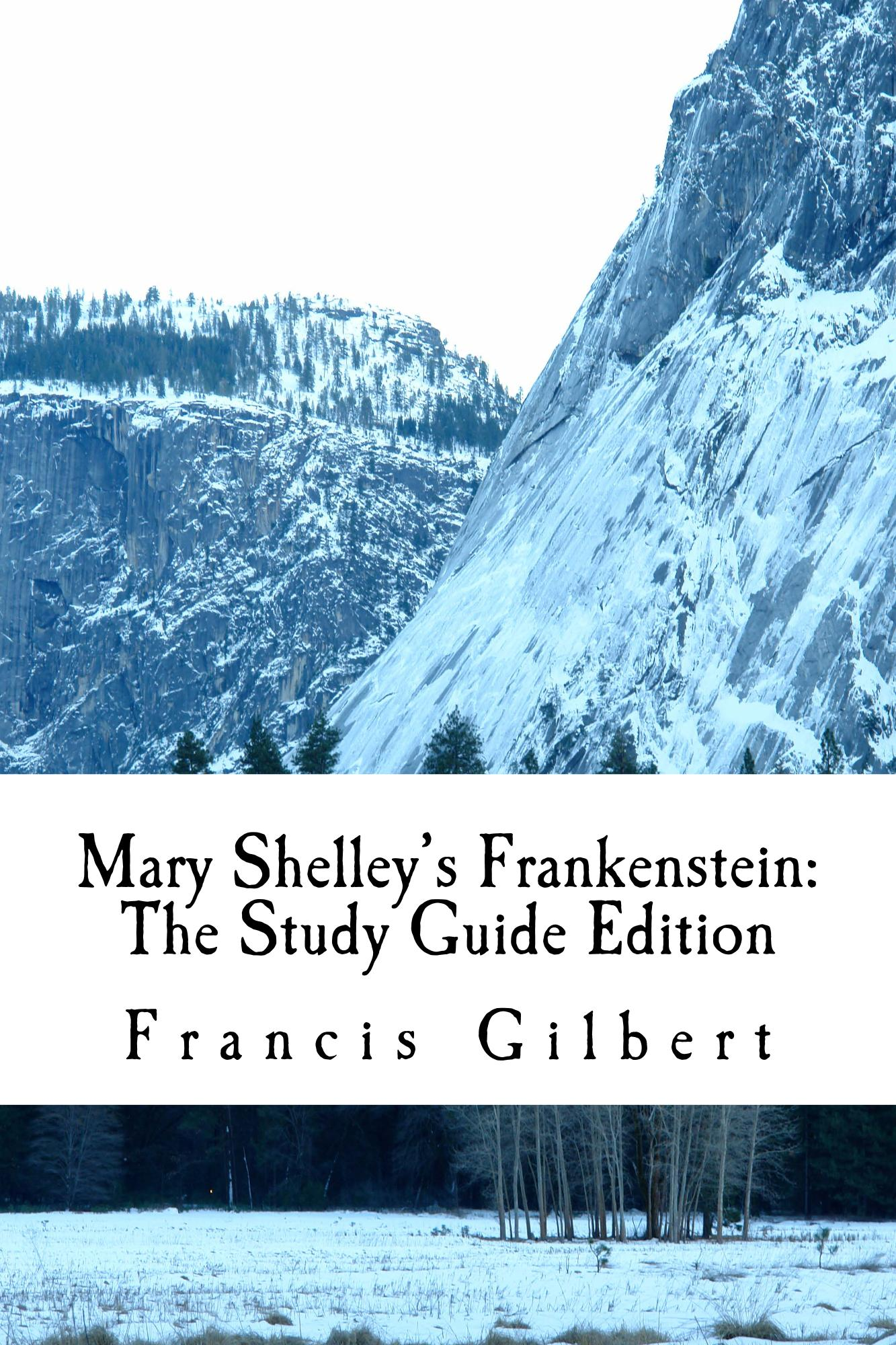 mary shelley s frankenstein the study guide edition francis gilbert